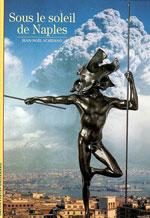 Gallimard Découvertes Sous le Soleil de Naples