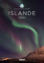 Islande : les Clés Pour Bien Voyager