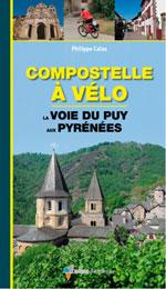 Compostelle à Vélo : la Voie du Puy aux Pyrénées