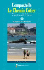 Compostelle, le Chemin Côtier : Camino Del Norte