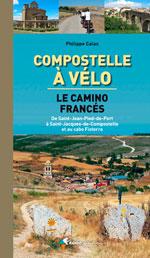 Compostelle à Vélo : Camino Francés