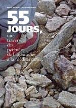 55 Jours, une Traversée des Pyrénées