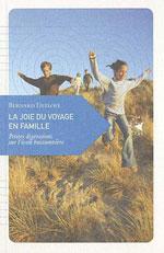 La Joie du Voyage en Famille