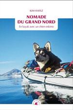 Nomade du Grand Nord : en Kayak avec un Chien Eskimo