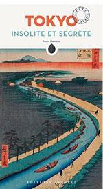 Tokyo Insolite et Secrète