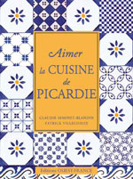 Aimer Cuisine Picardie