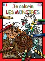 Je Colorie les Monstres (Fr., Engl.)