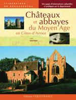 Châteaux et Abbayes du Moyen Âge dans les Côtes-d'Armor