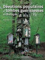 Les Lieux de Cultes Inconnus en Bretagne