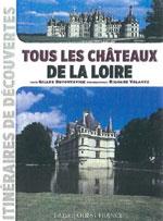 Tous les Châteaux de la Loire