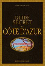 Guide Secret de la Cöte d'Azur