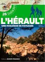 L'Hérault en 26 Balades : une Mosaïque de Paysages