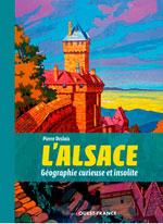 Alsace, Géographie Curieuse et Insolite