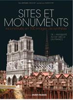 Sites et Monuments Reconstitues en 100 Images de Synthèse