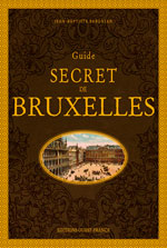 Guide Secret de Bruxelles