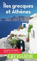 Géoguide Îles Grecques & Athènes