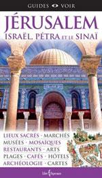 Voir Jérusalem, Israël, Pétra et le Sinaï