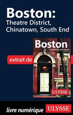 Boston - Theatre District, Chinatown, South End