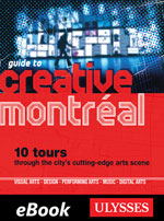 Guide to Creative Montreal