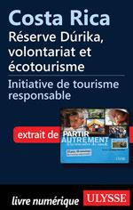 Costa Rica - Réserve Dúrika, volontariat et écotourisme