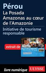 Pérou - la Posada Amazonas au cœur de l'Amazonie