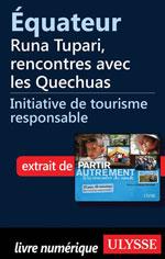 Équateur - Runa Tupari, rencontres avec les Quechuas