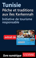 Tunisie - Pêche et traditions aux îles Kerkennah