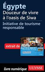 Égypte - Douceur de vivre à l'oasis de Siwa