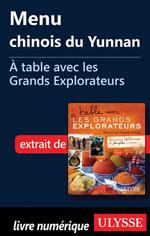 Menu chinois du Yunnan -À table avec les Grands Explorateurs