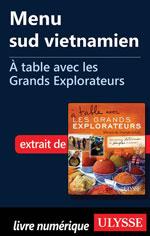 Menu sud vietnamien - À table avec les Grands Explorateurs
