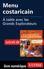 Menu costaricain - À table avec les Grands Explorateurs
