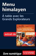 Menu himalayen - À table avec les Grands Explorateurs
