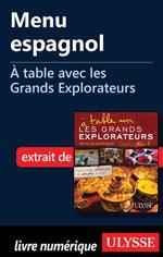 Menu espagnol - À table avec les Grands Explorateurs