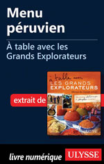 Menu péruvien - À table avec les Grands Explorateurs