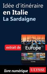 Idée d'itinéraire en Italie - La Sardaigne