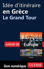 Idée d'itinéraire en Grèce - Le Grand Tour