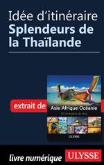 Idée d'itinéraire - Splendeurs de la Thaïlande