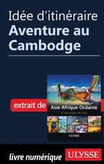 Idée d'itinéraire - Aventure au Cambodge