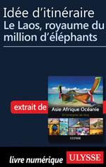 Idée d'itinéraire - Le Laos, royaume du million d'éléphants