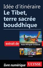 Idée d'itinéraire - Le Tibet, terre sacrée bouddhique