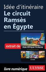 Idée d'itinéraire - Le circuit Ramsès en Égypte