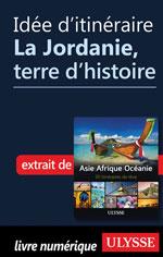 Idée d'itinéraire - La Jordanie, terre d'histoire
