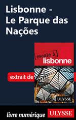 Lisbonne - Le Parque das Nações