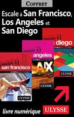 Escale à San Francisco, Los Angeles et San Diego