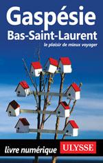 Gaspésie, Bas-Saint-Laurent