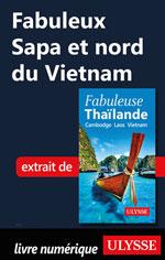 Fabuleux Sapa et nord du Vietnam