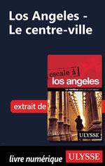Los Angeles - Le centre-ville