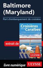 Baltimore (Maryland) - Port d'embarquement de croisière