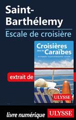 Saint-Barthélemy - Escale de croisière