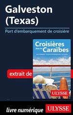 Galveston (Texas) - Port d'embarquement de croisière